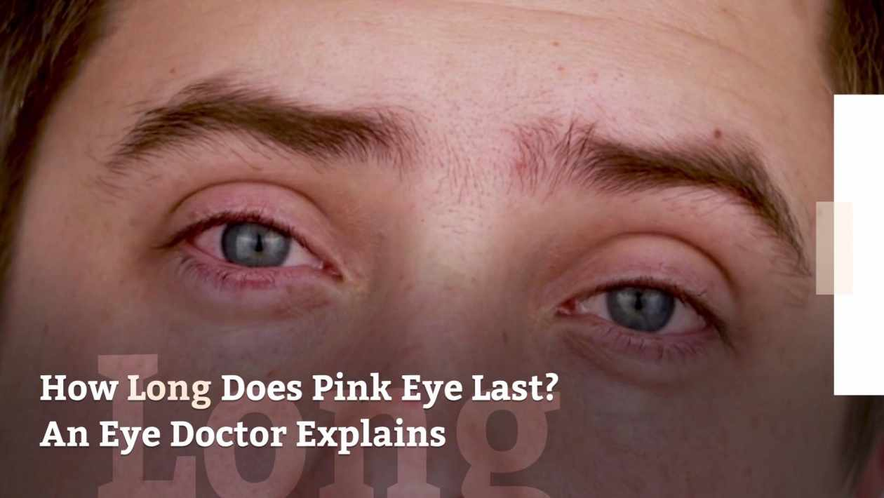 how long does pink eye last
