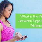 Type 1 Vs Type 2 Diabetes – Differences And Similarities