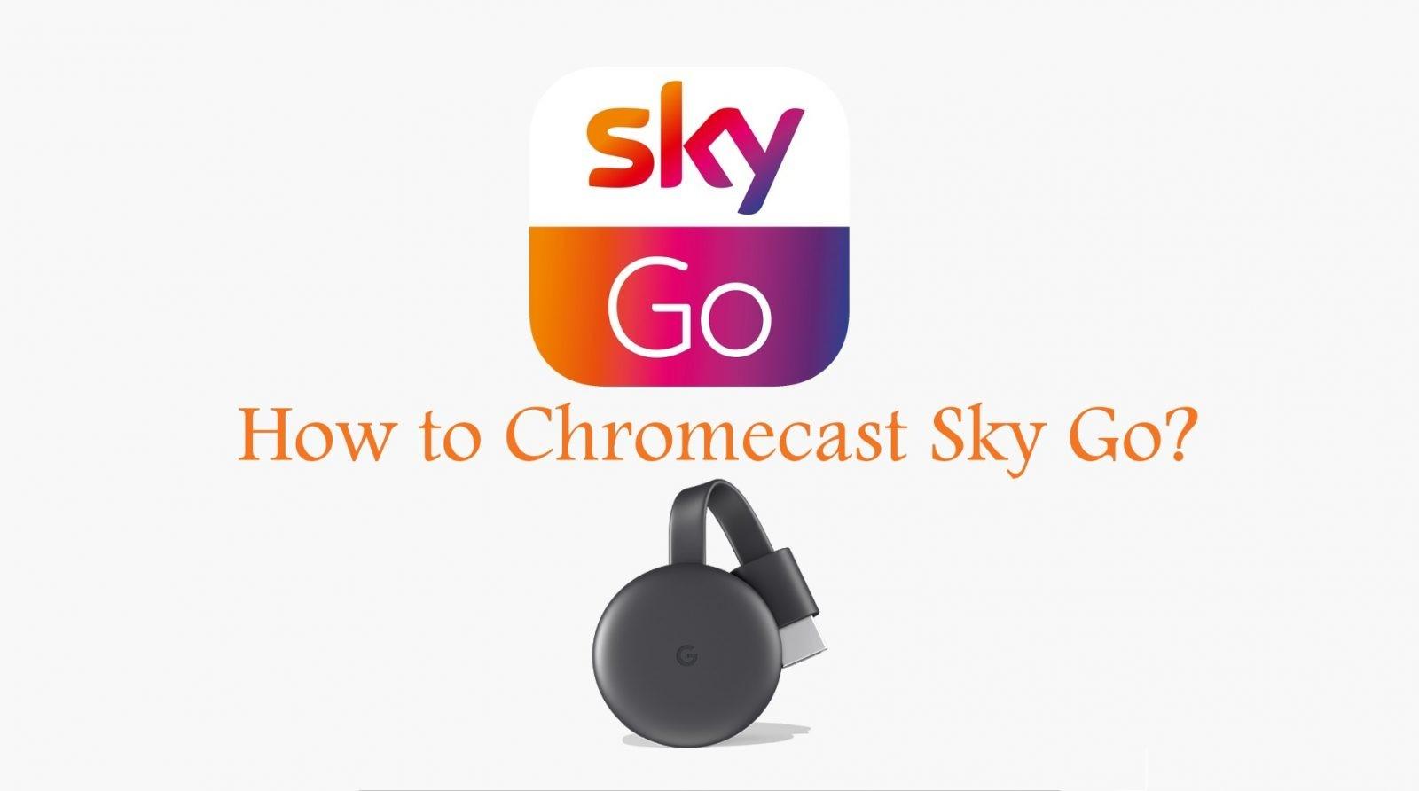 Can You Cast Sky Go